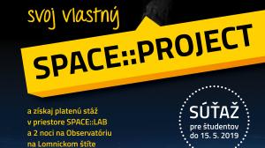 Suťaž SPACE::PROJECT končí 15. 5. 2019